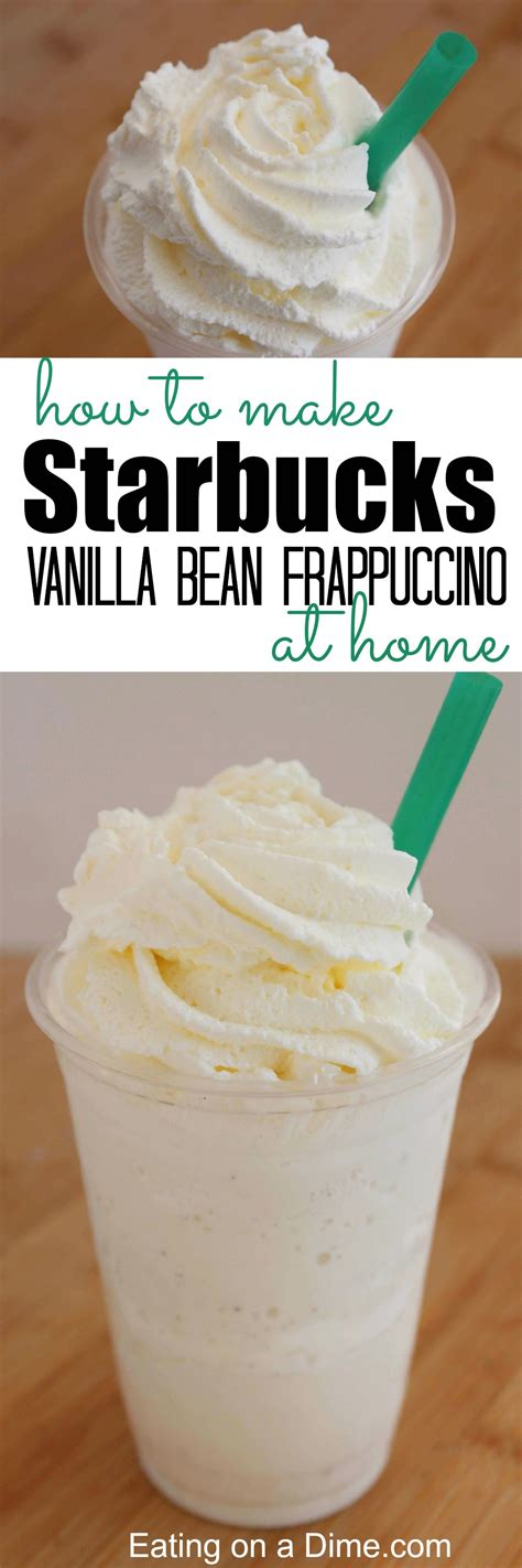 starbucks vanilla bean frappuccino recipe on a dime