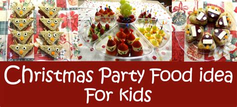 childrens christmas party foods food idea for working s edible