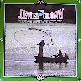 theme music jewel in the crown jewel in the crown original soundtrack buy it online at