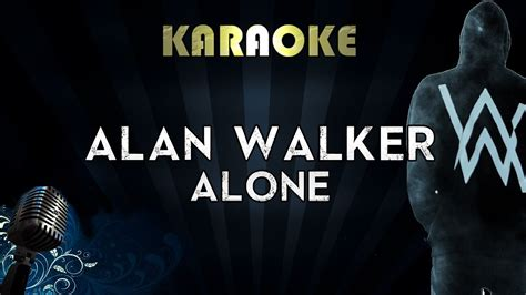 alan walker alone instrumental alan walker alone karaoke instrumental lyrics cover