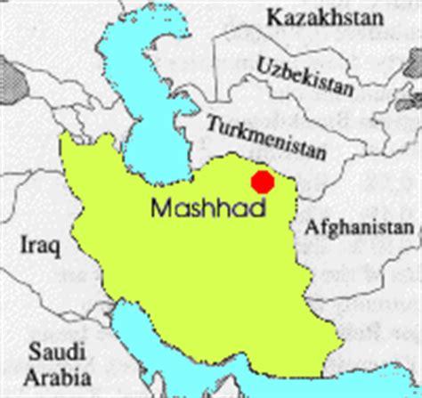 mashhad map mashhad iran s holiest city nader shah ferdowsi