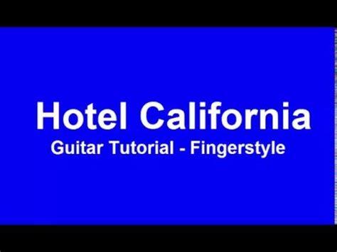fingerstyle tutorial download hotel california classical guitar sheet music pdf hotel