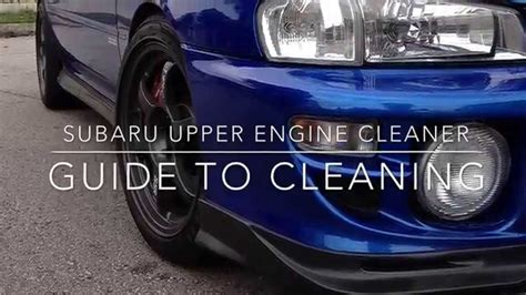 engine cleaner subaru subaru engine cleaner tutorial help wrx gc8 keep