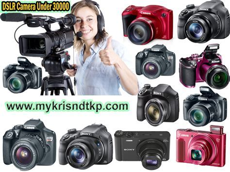 Top 10 Best DSLR Camera Under 30000, 35000 In India 2018
