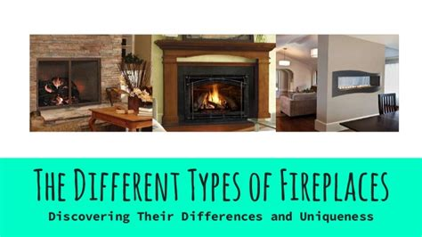 styles of fireplaces the different types of fireplaces