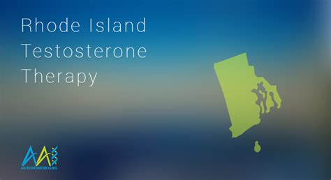 therapy in rhode island rhode island testosterone therapy clinics aai clinic