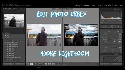 tutorial lightroom urbex cara edit photo urbex dengan lightroom menggunakan laptop