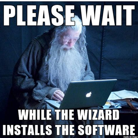Software Meme - geek themed meme of the week gandalf edition network world