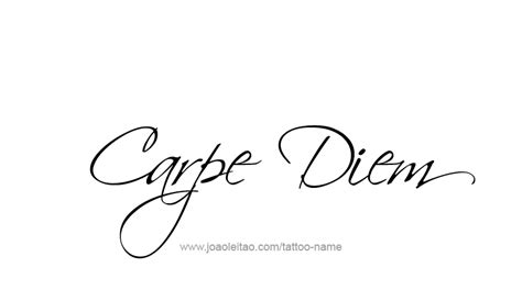 carpe diem tattoo design quot carpe diem quot phrase designs page 2 of 5 tattoos