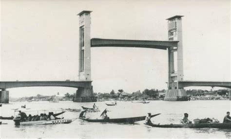 palembang dalam sketsa jembatan era palembang 1970 1971