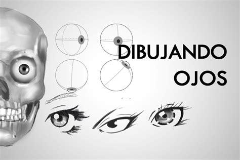 imagenes para wasap de ojos como dibujar ojos sus partes y fundamentos youtube