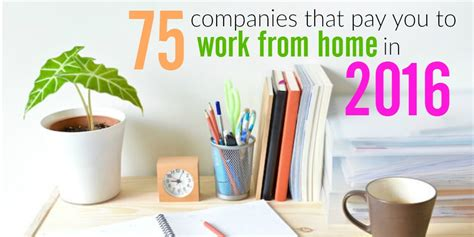 75 companies that pay you to work from home in 2016 updated - Work Online From Home 2016