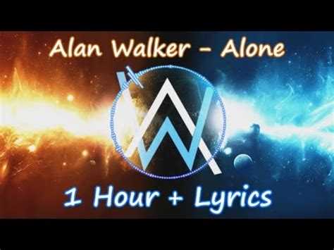 alan walker heart lyrics alan walker alone 1 hour lyrics vidbb com
