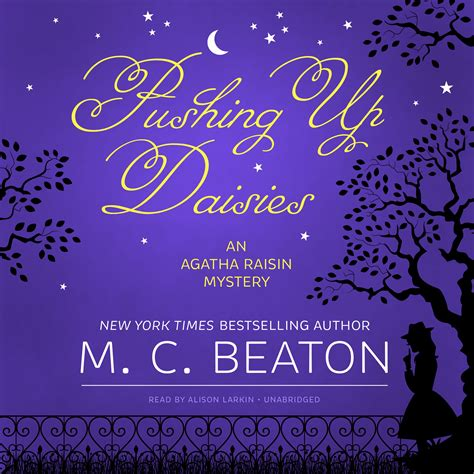 agatha raisin pushing up pushing up daisies audiobook listen instantly