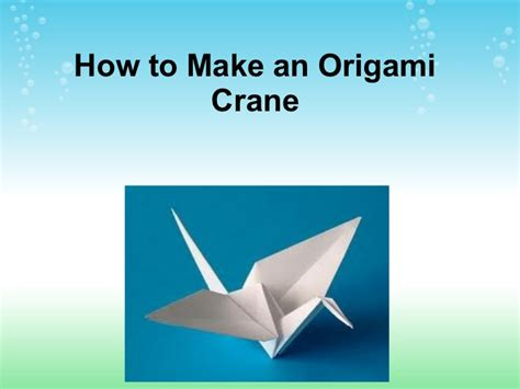 How To Make A Crane Origami - how to make an origami crane