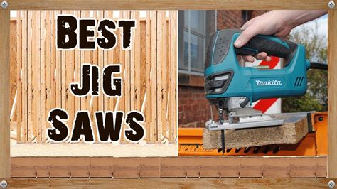 best saw 2017 5 best jig saw reviews for 2017 youtube