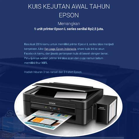 Printer Epson Dibawah 2 Juta kuis awal tahun epson berhadiah printer senilai 2 5 juta