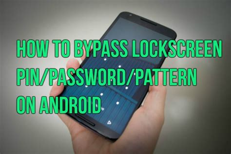 how to bypass pattern lock screen on motorola how to bypass lockscreen pin password pattern on android