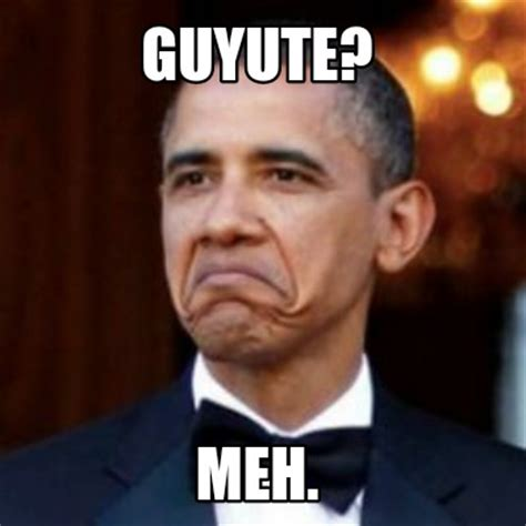 Meme Meme Meme - meme creator guyute meh meme generator at memecreator org