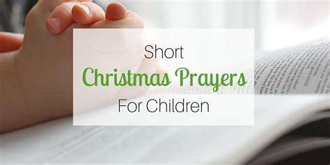 Short Christmas Prayers for Children
