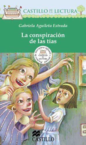libro la conspiracion spanish edition ean 9789702001744 la conspiracion de las tias castillo de la