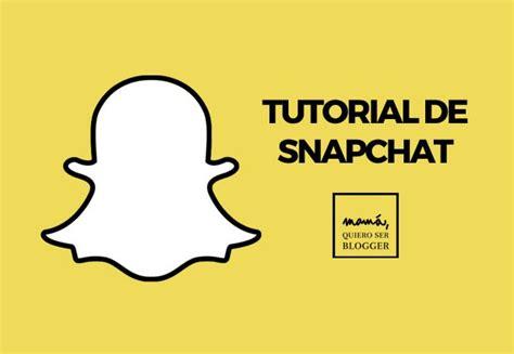 Tutorial Video Snapchat   instagram stories o snapchat mam 225 quiero ser blogger