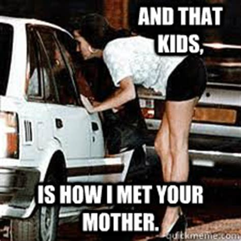 Hooker Memes - and that kids is how i met your mother straight hooker quickmeme