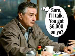 Robert De Niro Cheats His Employees Out Of Thousands Of Dollars by Molloy De Niro Will Hang Out With You For The Right