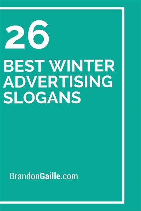 ideas winter sale 27 best winter advertising slogans advertising winter