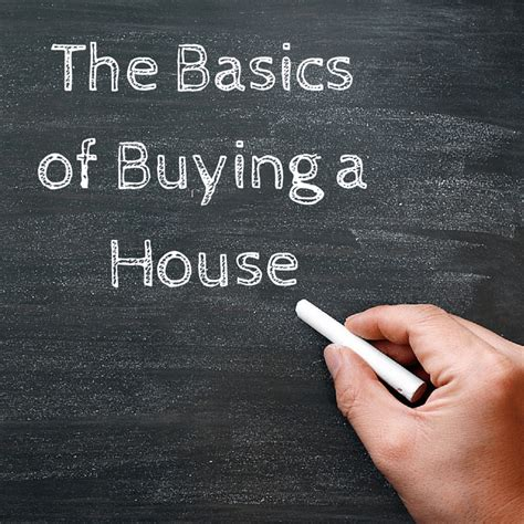 buying a house basics the basics of buying a house