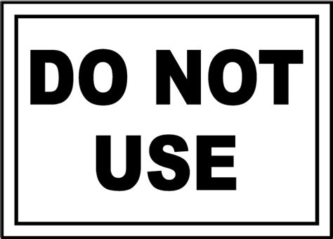 do not use sign by safetysign com r5332