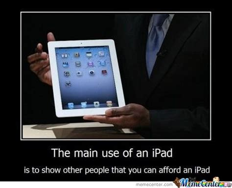 Ipad Meme - ipad memes best collection of funny ipad pictures