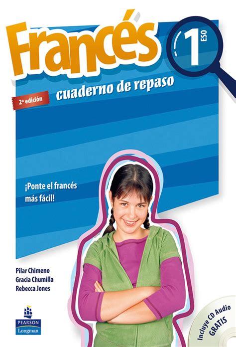 cuaderno de vacaciones repaso 1eso frances cuaderno de repaso longman libro en papel 9788498371529