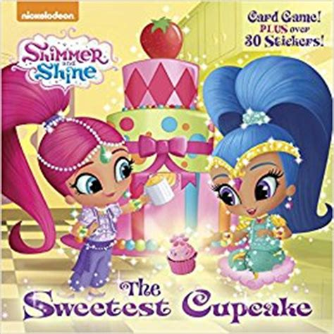 the birthday wish list day pictureback r books the sweetest cupcake shimmer and shine pictureback r