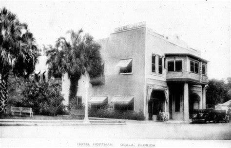Post Office Ocala Fl by Hotel Hoffman Ocala Historical Ocala Florida