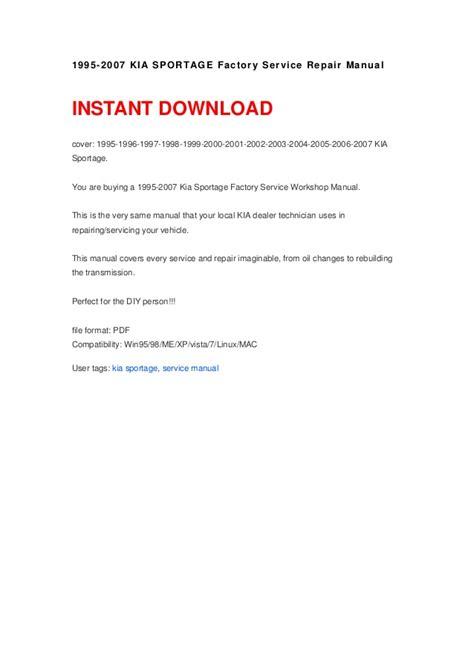 kia sportage 1995 2007 service repair manual download download ma 1995 2007 kia sportage factory service repair manual