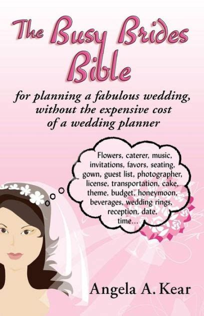 Wedding Planning Bible by The Busy Brides Bible For Planning A Fabulous Wedding