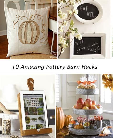 from pottery barn pottery barn hacks