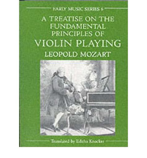principles of violin and teaching dover books on books a treatise on the fundamental principles of violin