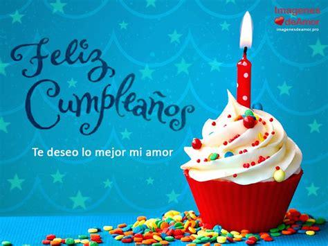 imagenes originales de feliz cumpleaños feliz cumplea 241 os amor 5 ideas originales para regalarle a 233 l