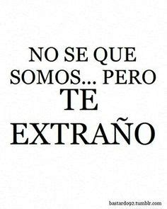 imagenes de te extraño jose luis 1000 images about frases d te extra 241 o on pinterest tes