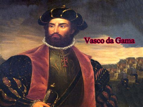 vasco da gama biography quotes on trees प ड बच ओ धरत बच ओ
