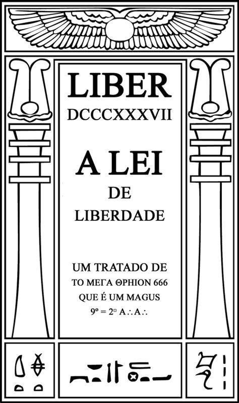 Livros » Liber DCCCXXXVII – A Lei de Liberdade por