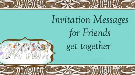 birthday invitation message to friends invitation messages for friends get together