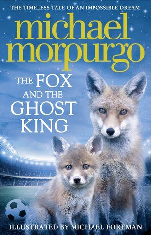 Book Review Up And Running By Fox by Who Want To Read The Fox And The Ghost King