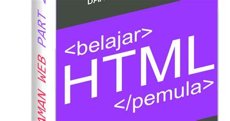 tutorial html pemula pdf ebook html untuk pemula bahasa indonesia pdf zeroncode