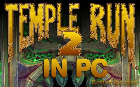 install temple run 2 and install temple run 2 in pc softstribe