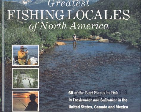 coolest places in the united states greatest fishing locales of america 60 of the best places to fish in freshwater and