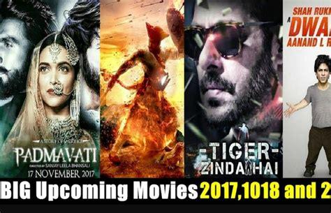 film 2017 list hindi top 10 mega budget upcoming bollywood films list of 2018