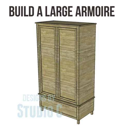 armoire plans to build free diy woodworking plans to build a large armoire